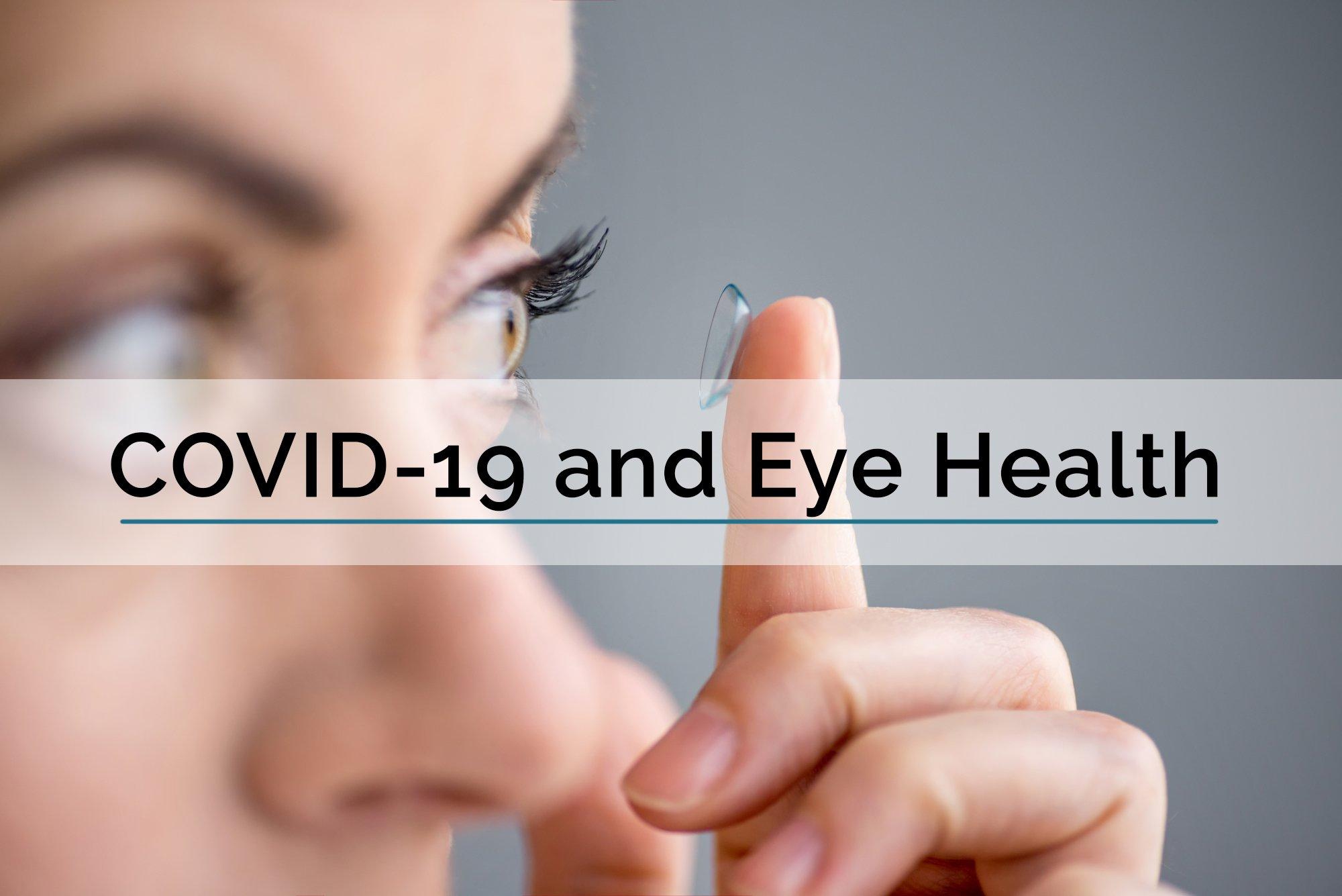 Covid and Eye Health
